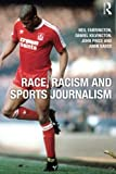 img - for Race, Racism and Sports Journalism book / textbook / text book