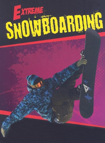 Download Snowboarding (Extreme) ebook