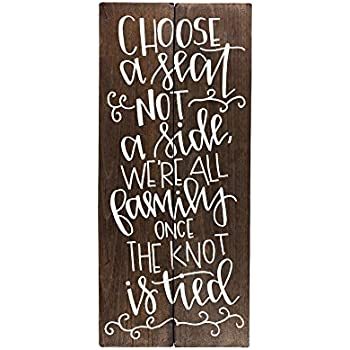 Amazon.com: Choose a Seat Not a Side Wedding Sign: Home & Kitchen