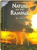 Nature on the Rampage, de Blij, H. J., 0895990482