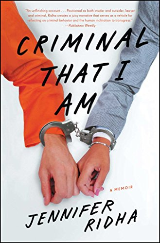 Image of Criminal That I Am: A Memoir