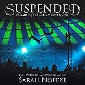 Suspended: The Vagabond Circus, Book 1 | Sarah Noffke