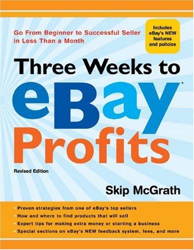 Amazon.com: Three Weeks to eBay® Profits, Revised Edition ...