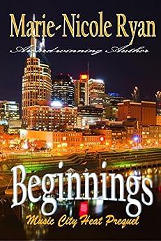 Beginnings (Music City Heat Book 0) by [Ryan, Marie-Nicole]