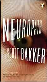 Neuropath: Amazon.es: Bakker, Scott: Libros en idiomas extranjeros