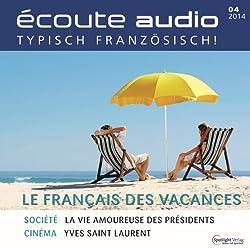 Écoute audio - Le français pour les vacances. 4/2014