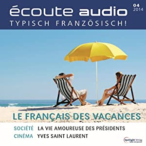 Écoute audio - Le français pour les vacances. 4/2014 Hörbuch