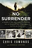 Image of No Surrender: A Father, a Son, and an Extraordinary Act of Heroism That Continues to Live on Today