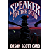 Speaker for the Dead (The Ender Quartet series Book 2)