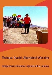 Techqua Ikachi: Aboriginal Warning--Education Edition