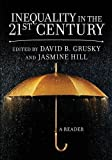 img - for Inequality in the 21st Century: A Reader book / textbook / text book