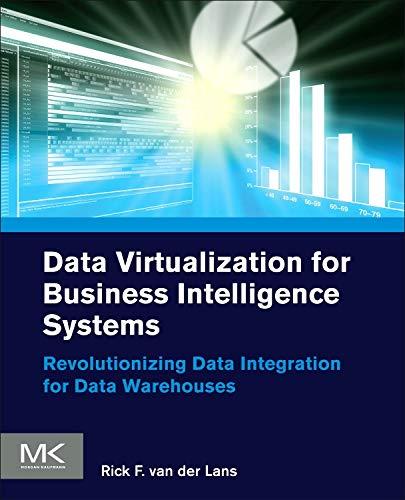 for Business Intelligence Systems: Revolutionizing Data Integration for Data Warehouses (Morgan Kaufmann Series on Business Intelligence) ()