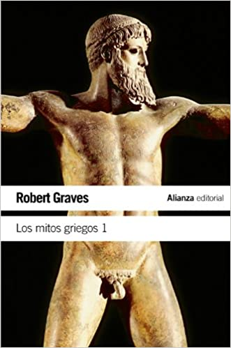 Los mitos griegos - Robert Graves