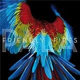 Pala(Friendly Fires)