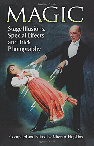 Standard work on classic stage illusions performed by Robert-Houdin, Bautier de Kolta, Maskelyne and others. Detailed descriptions of techniques of fire eaters, sword swallowers, jugglers, acrobats, etc. Also ancient magic, automatons, magic ...