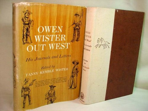 Owen Wister Out West by Owen Wister