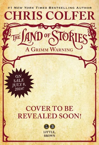 The Land of Stories: A Grimm Warning Lib/E