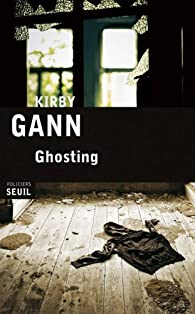 Ghosting par Kirby Gann