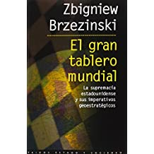 el gran tablero mundial zbigniew brzezinski