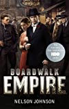 Front cover for the book Boardwalk Empire: The Birth, High Times, and Corruption of Atlantic City by Nelson Johnson