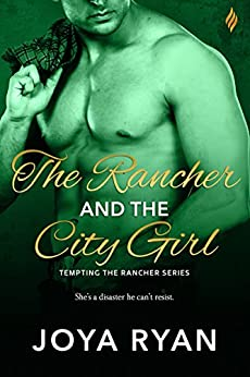 The Rancher and The City Girl (Temping the Rancher) by [Ryan, Joya]