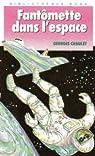 Fantômette, tome 34 : Fantômette dans l'espace par Chaulet