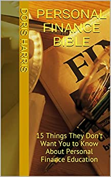 personal finance bible 15 things they don 39 t want you to know about personal finance. Black Bedroom Furniture Sets. Home Design Ideas