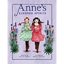 Anne's Kindred Spirits: Inspired by Anne of Green Gables