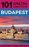 101 amazing things to do in budapest budapest travel guide budapest city break budget travel budapest hungary travel guide backpacking budapest