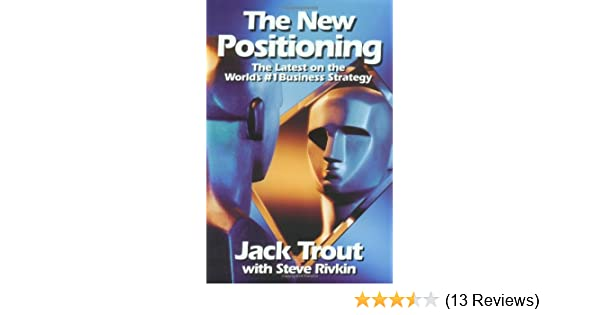 The New Positioning Jack Trout Pdf