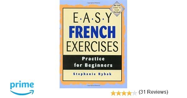 Amazon.com: Easy French Exercises (9780844216065): Stephanie Rybak ...