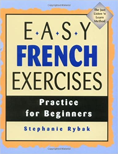 Amazon.com: Easy French Exercises (9780844216065): Stephanie Rybak ...