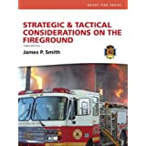 Strategic & Tactical Considerations on the Fireground (3rd Edition) (Brady Fire)