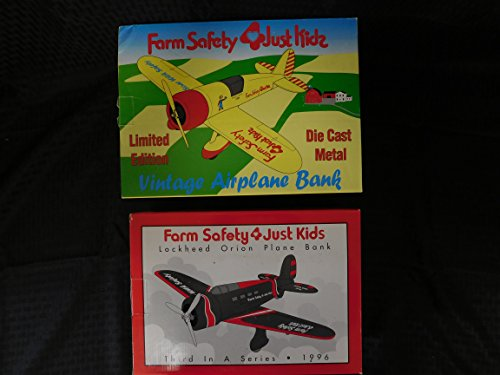 FARM SAFETY 4 JUST KIDS Set of 2 Limited Edition Plane Bank- Vintage Airplane(1992) & Lockheed Orion (1996) by Spec Cast