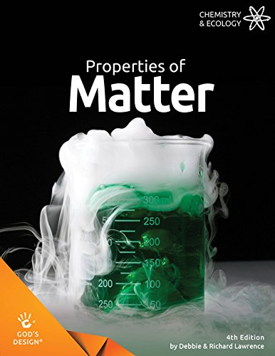 Properties of Matter (God's Design)