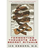 img - for [(Tormenting Thoughts and Secret Rituals)] [Author: Ian Osborn] published on (June, 1999) book / textbook / text book