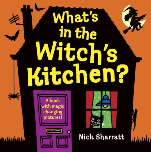 Download What's in the Witch's Kitchen? by Nick Sharratt (2011-07-12) PDF