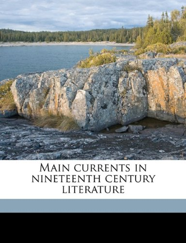 Download Main currents in nineteenth century literature PDF