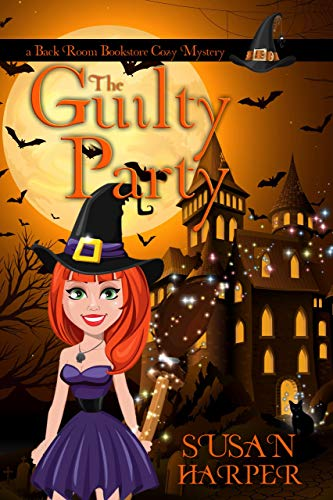 The Guilty Party (Back Room Bookstore Cozy Mystery Book 2) by [Harper, Susan]