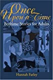 Once Upon a Time: Bedtime Stories for Adults
