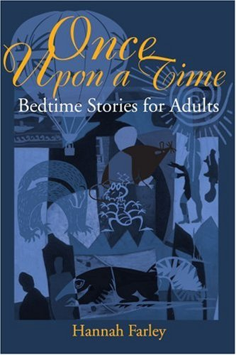 Once Upon a Time: Bedtime Stories for Adults (Once Upon A Time Bedtime Stories Adults)