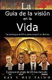 La Guía de la Visión en la Vida, Kay Y. Olu Taiwo, 096765727X