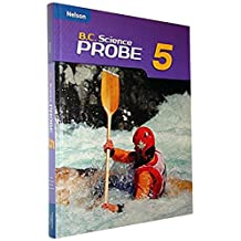 Nelson Science Probe 5 BC Edition: Student Text