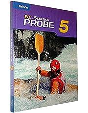 B.C. Science Probe 5 Student Book