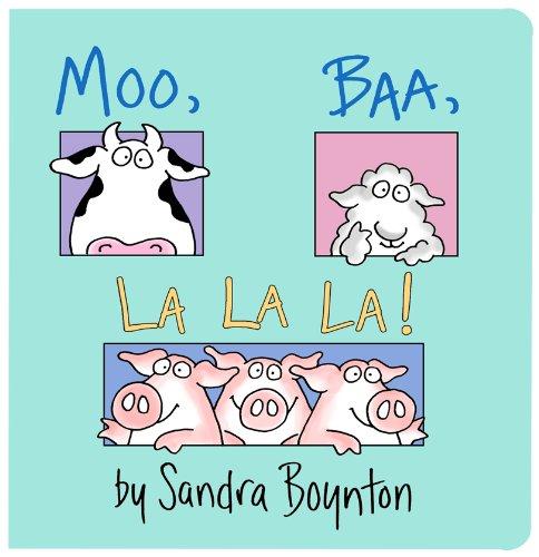 Moo; Baa; La La La! (Boynton Board Books)