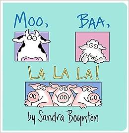 amazon com moo baa la la la 0642688055561 sandra boynton books