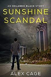 Sunshine Scandal: An Orlando Black Story (Episode 2) (Orlando Black Stories)