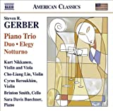 Gerber: Piano Trio; Duo; Elegy; Notturno