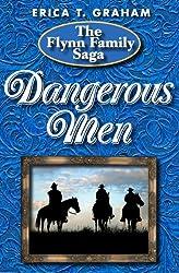 Dangerous Men (Flynn Family Saga Book 2)