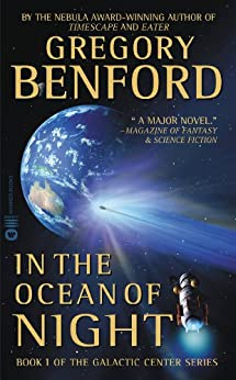 In the Ocean of Night (Galactic Center Book 1) by [Benford, Gregory]